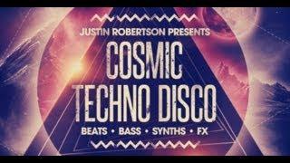 Techno Samples Loops - Justin Robertson Cosmic Techno Disco