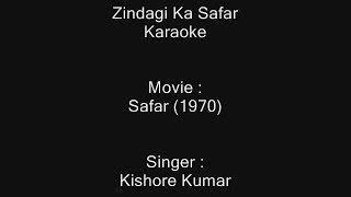 Zindagi Ka Safar- Karaoke - Safar (1970) - Kishore Kumar