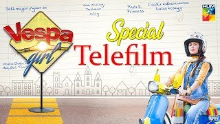 Vespa Girl | HUM TV | Telefilm