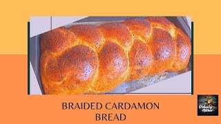 BRAIDED CARDAMON BREAD