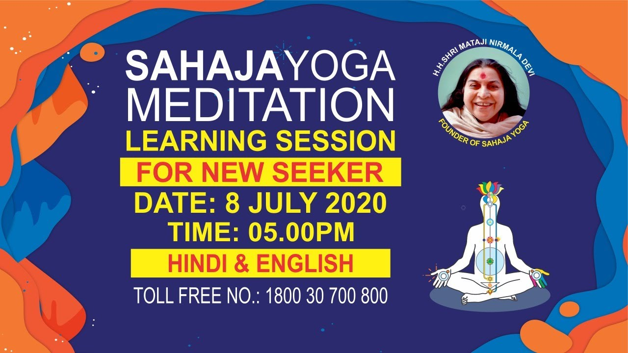 08 July |  05:00 PM | Sahajayoga Meditation Learning | Hindi & English