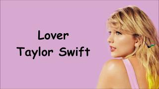 LOVER: Taylor Swift Lyrics