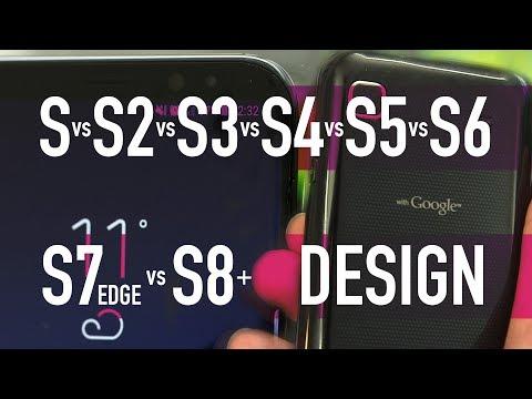 Samsung Galaxy S vs S2 vs S3 vs S4 vs S5 vs S6 vs S7 Edge vs S8+ / PART 4 - Design & UI