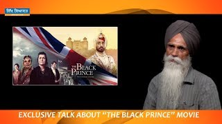 Exclusive Talk About The Black Prince Movie with Sikh Political Analyst Bhai Ajmer Singh