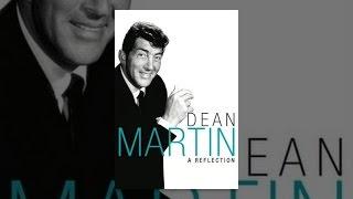 Dean Martin - A Reflection