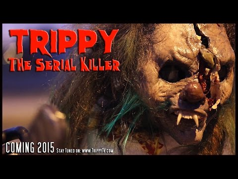 TRIPPY The Serial KILLER: Parody - Trailer [HD] (2015)
