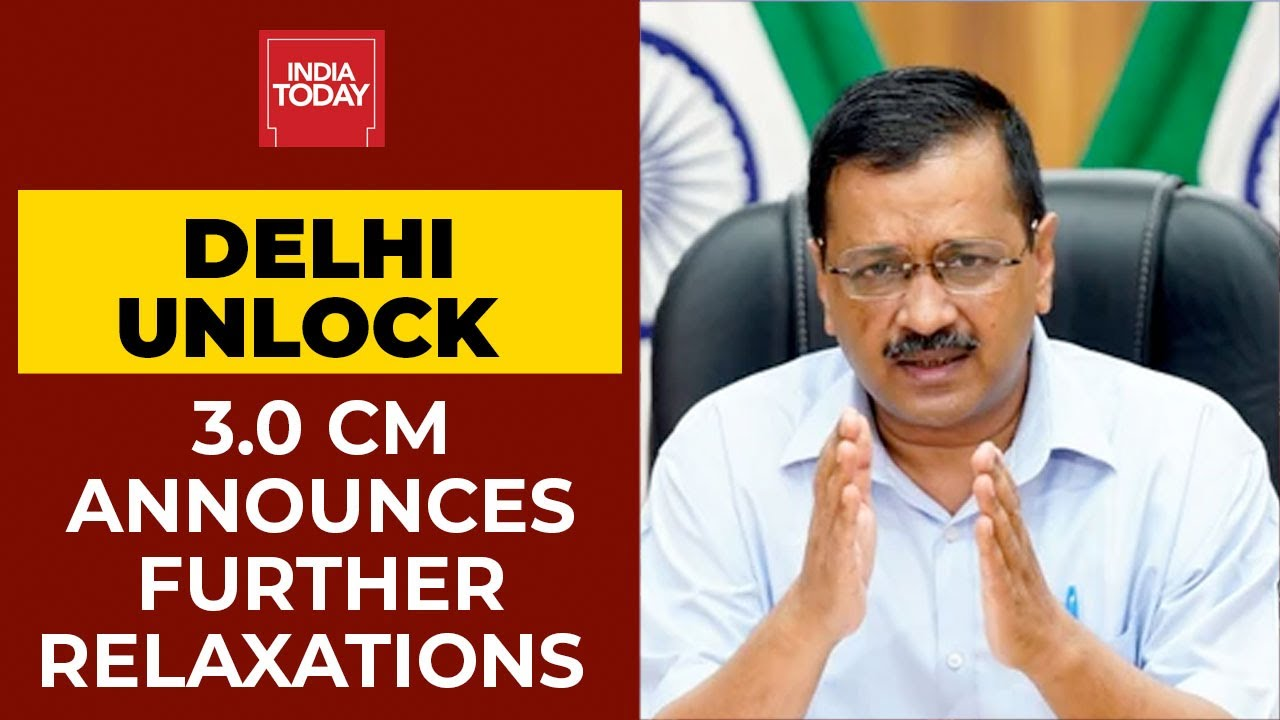 Delhi Unlock | CM Arvind Kejriwal Announces Relaxation; Market & Malls To Function From Monday