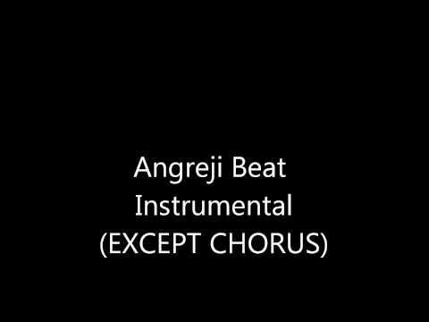 Angreji Beat Instrumental (Except Chorus)