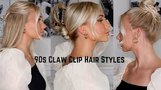 EASY CLAW CLIP HAIRSTYLES// 90s, French Twist