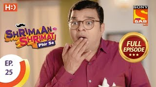 Shrimaan Shrimati Phir Se - Ep 25 - Full Episode - 16th April, 2018