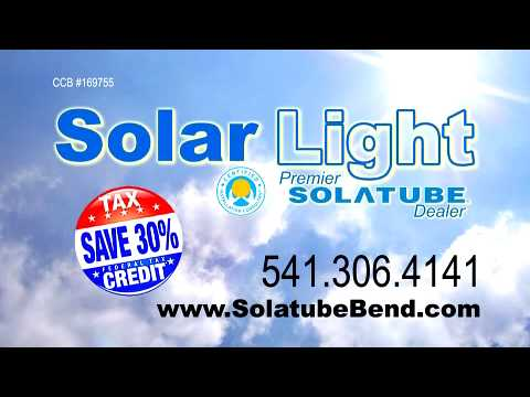 Solar Light,Central Oregon's premier Solatube Dealers TV Commercial 1