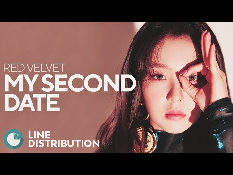 RED VELVET - My Second Date (Line Distribution)