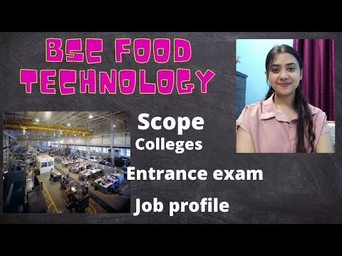 Bsc Food Technology||colleges of food tech||employment area in food sector||career after 12th