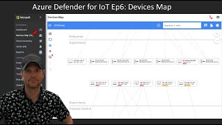 Azure Defender For  OT Ep6 Devices Map