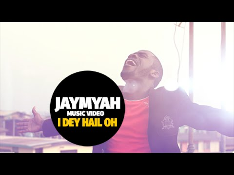 JAYMYAH   I DEY HAIL O OFFICIAL MUSIC VIDEO