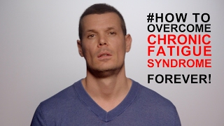 How to overcome chronic fatigue syndrome FOREVER: #1 Tip to stop chronic fatigue forever