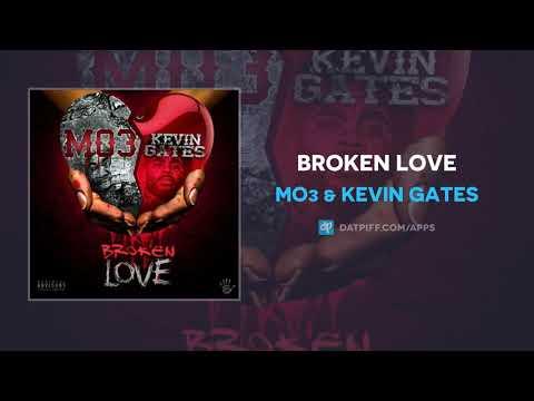 Mo3 & Kevin Gates – Broken Love (AUDIO)