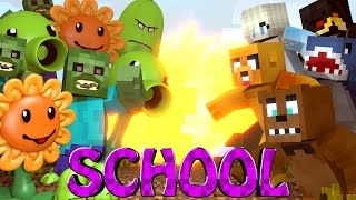Minecraft School | Military School of Mods - PLANTS vs ZOMBIES!