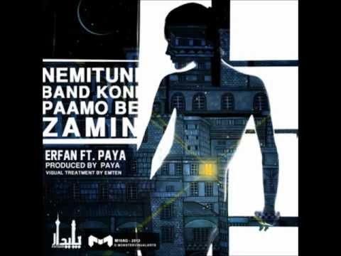 Erfan Ft Paya - Nemitooni Band Koni Paamo Be Zamin (NEW) HD HQ 2013