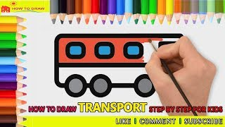 How to draw Transport   Draw Bus Step by Step For Kids  Easy Drawing