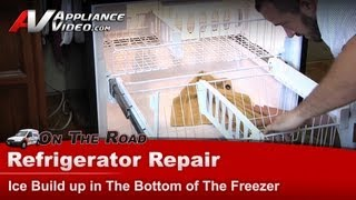 Refrigerator Repair - Ice Build up in the Freezer - Whirlpool,Maytag,KitchenAid,Kenmore-GB2FHDXWS07