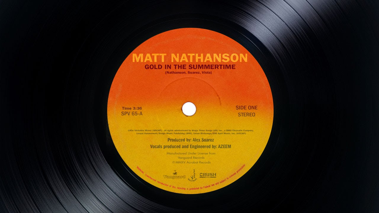 Matt Nathanson Gold In The Summertime Audio Youtube