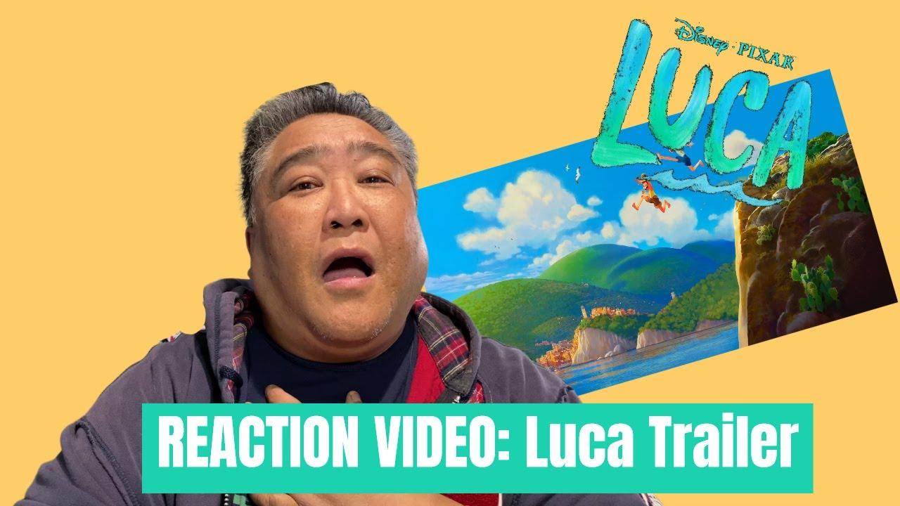 REACTION VIDEO: Disney * Pixar Luca Trailer