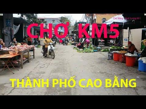Chợ Trung tâm KM5 ở thành phố Cao Bằng