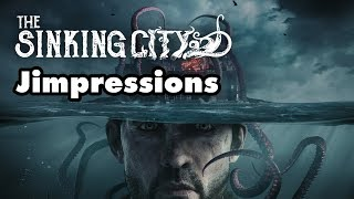 The Sinking City - The Worst Game I've Ever... Liked? (Jimpressions) (Video Game Video Review)