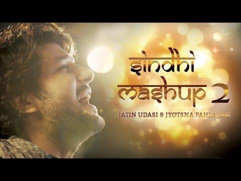 Sindhi Mashup 2 - Jatin Udasi & Jyotsna Pahlajani | Official Sindhi Video