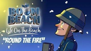 Boom Beach: Round The Fire!