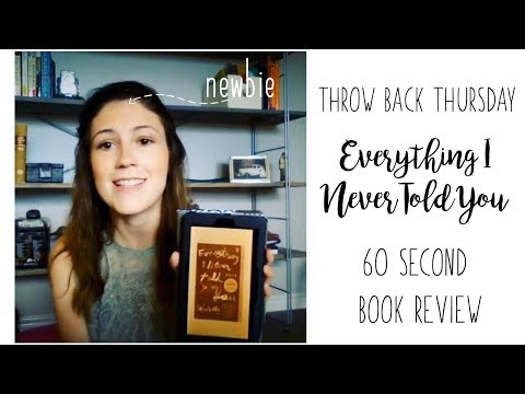 EVERYTHING I NEVER TOLD YOU BY CELESTE NG// 60 SECOND BOOK REVIEW