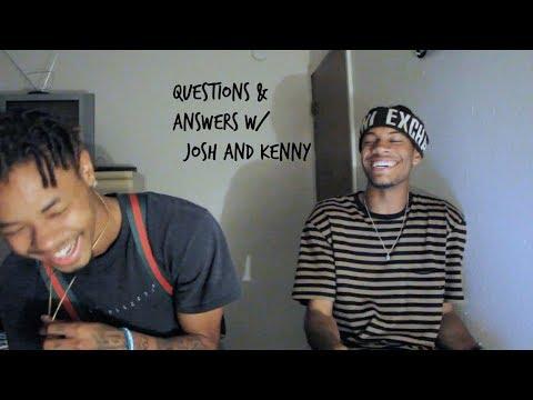 Josh & Kenny Q&A