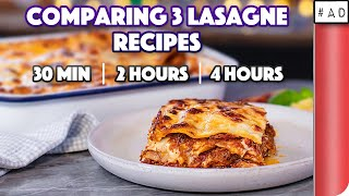 Comparing 3 Lasagne Recipes | 30 min vs 2 hours vs 4 hours
