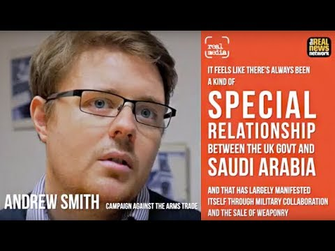Real Media: The Special Relationship Between UK and Saudi Arabia