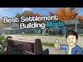 Fallout 4 - Best Building Mods (2019)