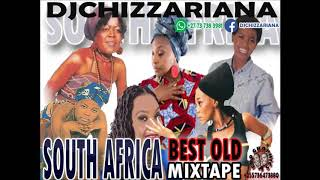 SOUTH AFRICA OLD MUSIC MIX-TAPE -DJ Chizzariana