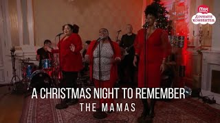 The Mamas - A Christmas Night To Remember - Mix Megapols Adventskonsert chords   Guitaa.com