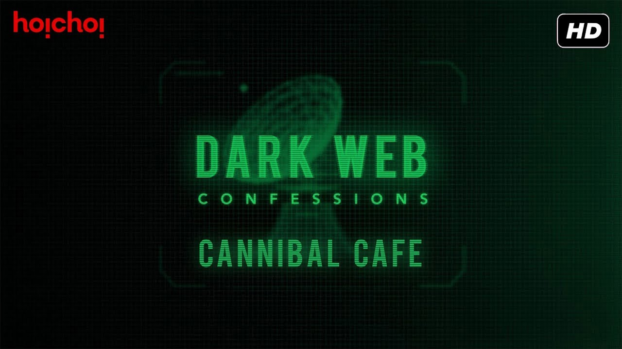 Dark Web Confessions | Chapter 4 | Podcast | hoichoi