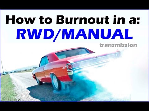 How To Do a Burnout - Manual Rear Wheel Drive - Never Done