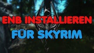 [German|Tutorial] ENB installieren (Skyrim)