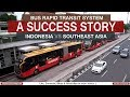 Bus Rapid Transit System In Indonesia And Southeast Asia 2019 : A Success Story