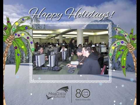 Happy Holidays from MiraCosta College!