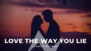 Download Lagu Albert Vishi & Skylar Grey - Love The Way You Lie (Remix) mp3