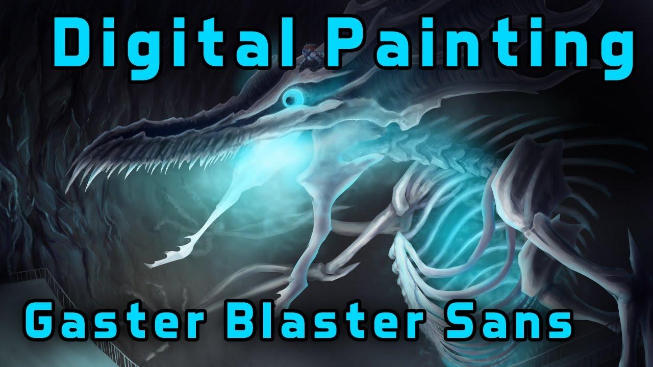 Gaster Blaster Sans Undertale Au Speedpaint Youtube