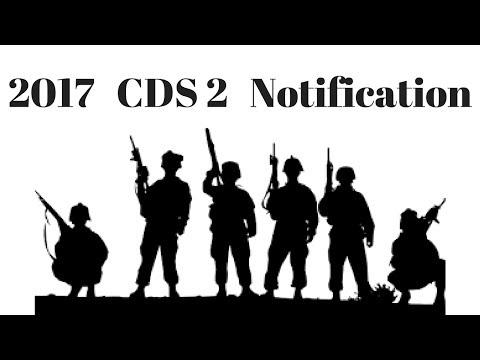 Everything to know about 2017 CDS 2 Notification
