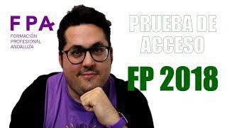 PRUEBA DE ACCESO FP 2018 | AlbertoPTFP