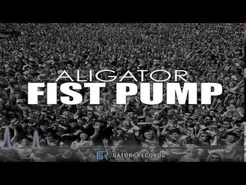 Aligator - Fist Pump