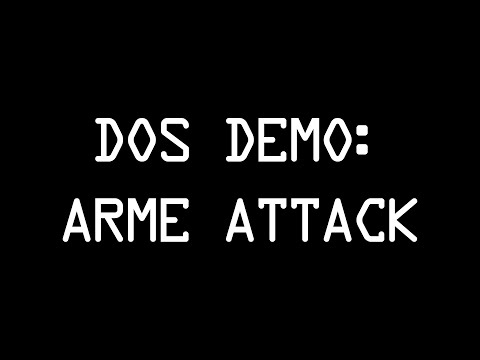 DoS Attack - ARME method [1080p]