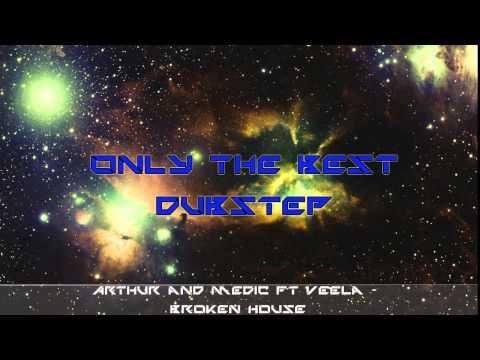 Arthur & Medic ft Veela -  Broken House